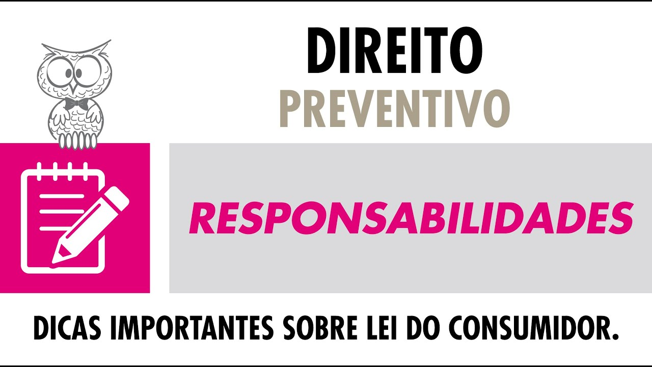 DIREITO PREVENTIVO - Responsabilidades