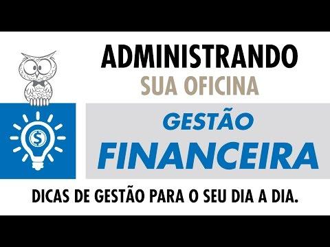 ADMINISTRANDO SUA OFICINA - Gestão Financeira