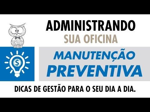 ADMINISTRANDO SUA OFICINA - Manutenção Preventiva