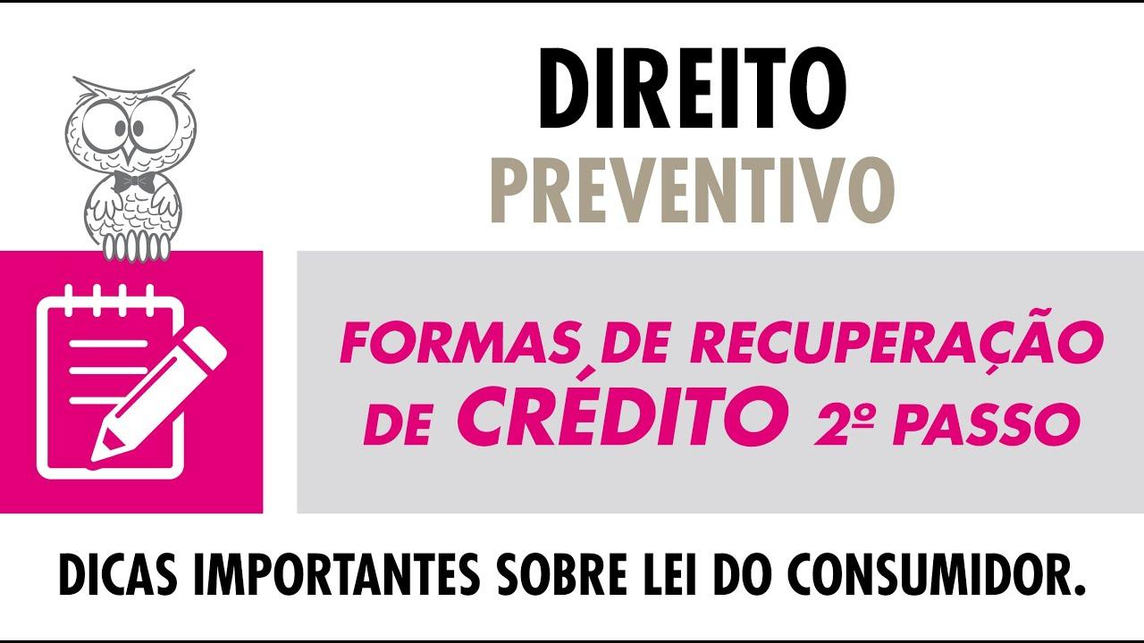 DIREITO PREVENTIVO - Formas de Recuperação de Crédito 2º PASSO
