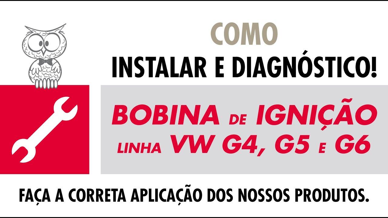 COMO INSTALAR - Bobina de Igniçao Linha Volks G4, G5 e G6